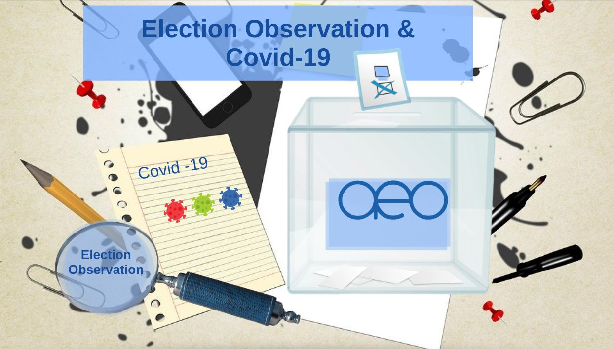 Election observation and Covid-19